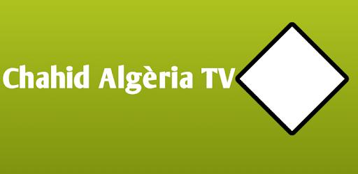 Chahid Algérie TV APK 0