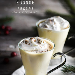 The Ultimate Sous Vide Eggnog