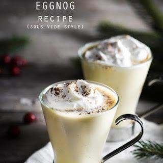 The Ultimate Sous Vide Eggnog.