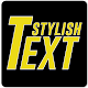 Download Stylish Text (Fancy Font , Decorations & Text Art) For PC Windows and Mac