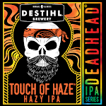 DESTIHL Deadhead IPA Series: Touch Of Haze