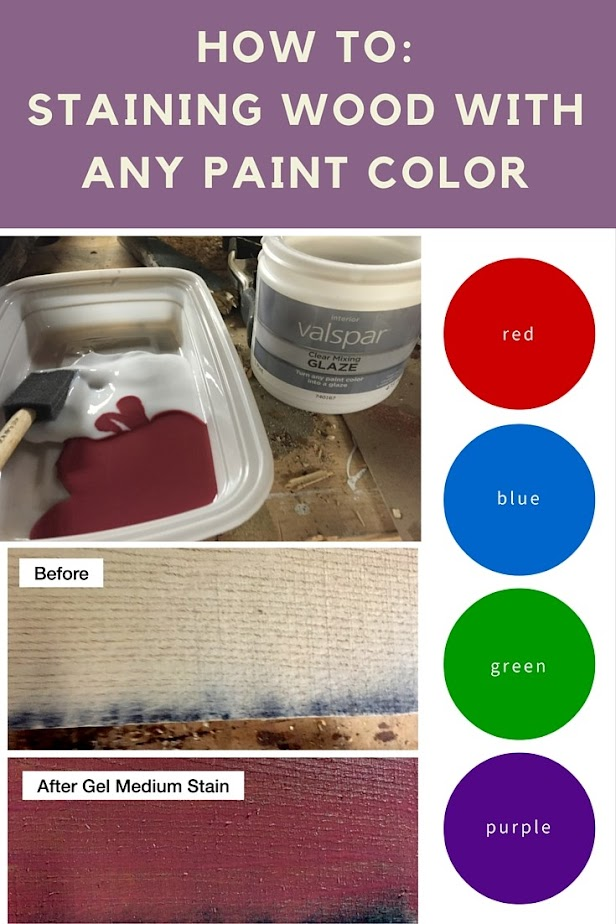 How To Staining Wood With Any Paint Color Pinterest Image