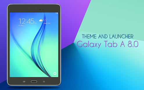 Theme For Galaxy Tab A 8 0 Apps On Google Play