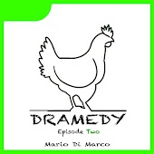 Dramedy: Episode Two