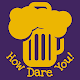 How Dare You: Drink, Truth & Dare, Party Challenge Download for PC