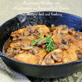 Rosemary Chicken with Mushrooms and Caramelized Onions.