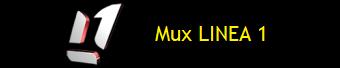 MUX LINEA 1