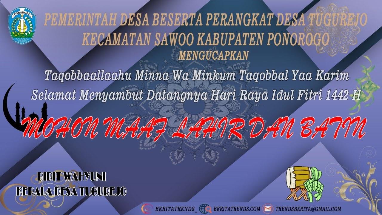 Pemerintah Beserta Perangkat Desa Tugurejo Mengcapkan Selata Hari Raya Idul Fitri 1442H