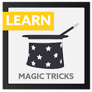 Learn Magic Tricks : Unleash the Magician in You