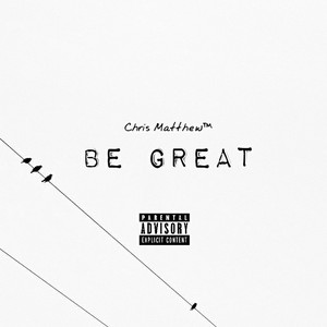 Cover Art for song Be Great