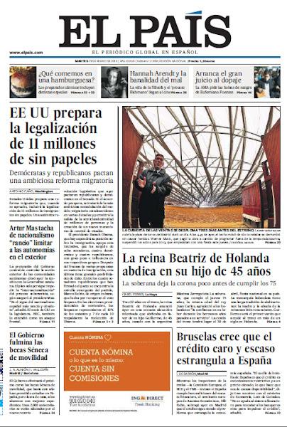 Photo: En la portada de EL PAÍS del martes 29 de enero: EE UU prepara la legalización de 11 millones de sin papeles; La reina Beatriz de Holanda abdica en su hijo de 45 años; Bruselas cree que el crédito caro y escaso estrangula a España; la vida de la filósofa Hannah Arendt llega al cine. http://srv00.epimg.net/pdf/elpais/1aPagina/2013/01/ep-20130129.pdf