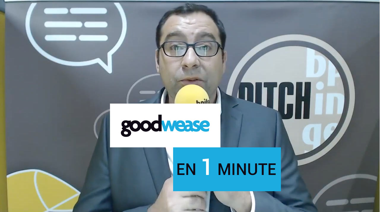 Goodwease en 1 minute