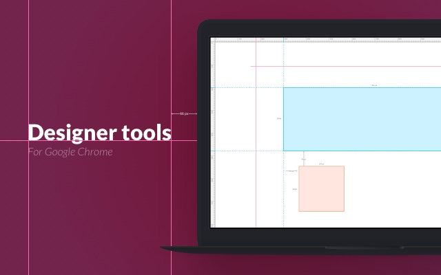 Chrome Designer Tools