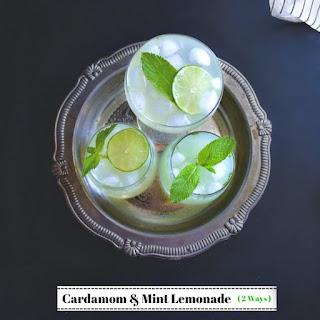 Cardamom and Mint Lemonade (2 Ways).