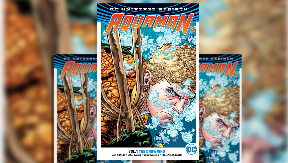 Aquaman Vol.1 The Drowning