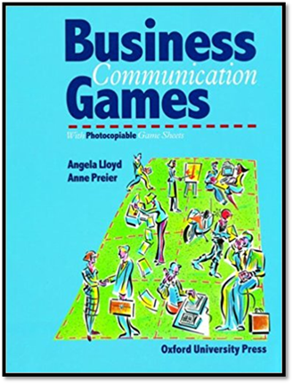 Business Communication Games: Photocopiable Games and