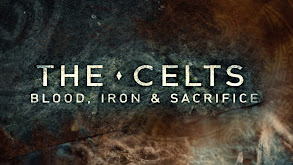 The Celts: Blood, Iron and Sacrifice thumbnail