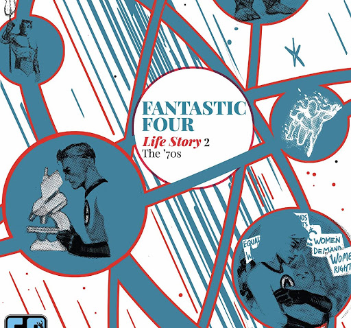 'Fantastic Four: Life Story' #2 looks at the '70s through the eyes of Sue Storm