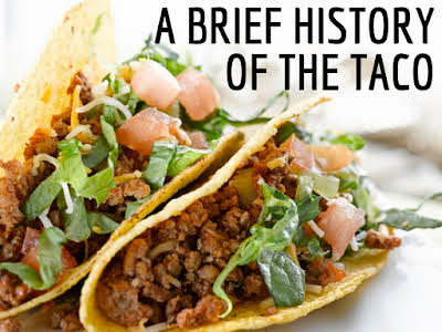 A Brief History of the Taco