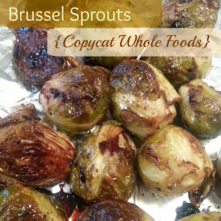 Balsamic Roasted Brussel Sprouts (Copycat Whole Foods)