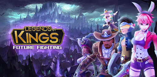 Legends of Kings:Future Fighting Ver  1 0 MOD APK | One Hit