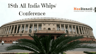 18th All India Whips Conference