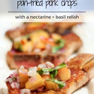 Pork Chops with Nectarine + Basil Relish