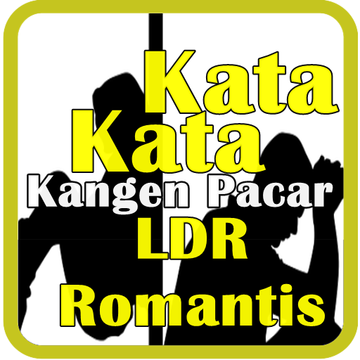 Kata Kata Kangen Pacar Ldr Romantis Apps On Google Play