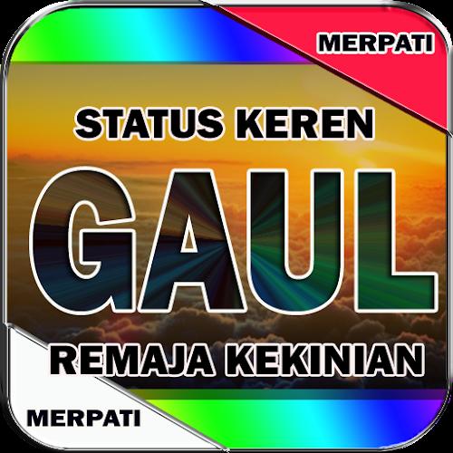 Download Kata Kata Keren Gaul Kekinian Apk Latest Version