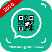Status Saver, Dual && WhatsScan Web QR Scanner 2020