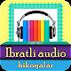 Ibratli hikoyalar audio Download for PC Windows 10/8/7