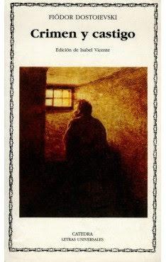 Crimen y castigo.-Ediciones Cátedra