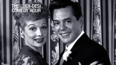 The Lucy-Desi Comedy Hour thumbnail