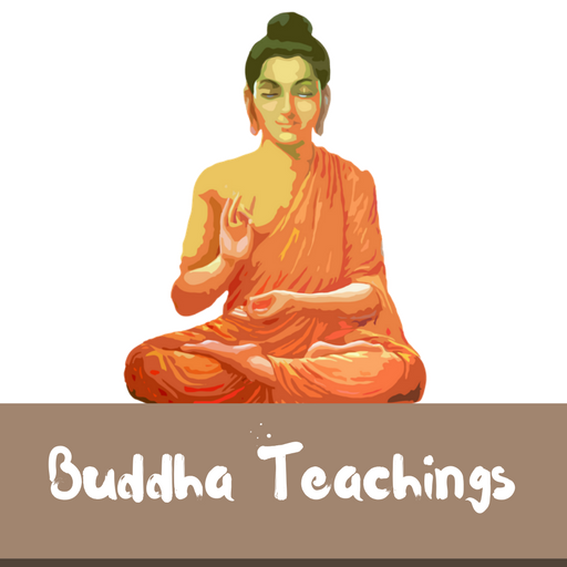 BUDDHA TEACHINGS Android APK Download Free By Supportive Apps