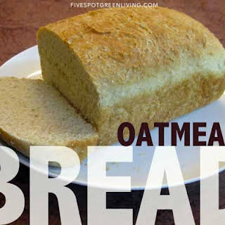 Homemade Oatmeal Bread.