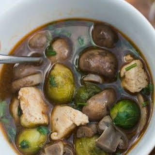 Brussels Sprout Mushroom Chicken Soup.