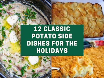 12 Classic Potato Side Dishes for the Holidays