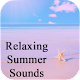 Download Relaxing Summer Sounds For PC Windows and Mac