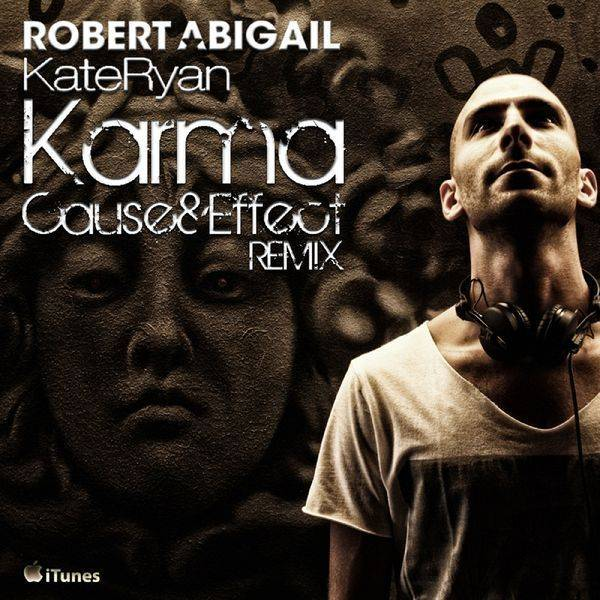 Karma – Robert Abigail & Kate Ryan