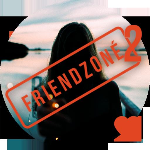 Friendzoné 2