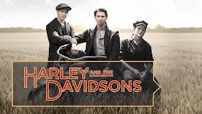 Harley and the Davidsons thumbnail