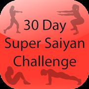 30 Day Super Saiyan Challenge