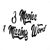 3 Movies 1 Missing Word