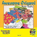 Photo: Awesome Origami Paper Crafts (#1580) by Creativity for Kids Faber Castell 2006
