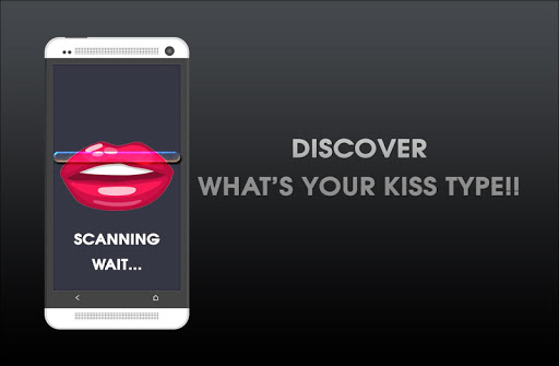 Your Kiss Type Scanner PRANK