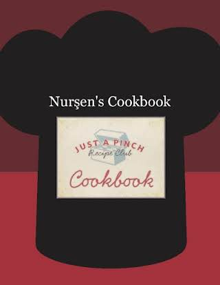 Nurşen's Cookbook