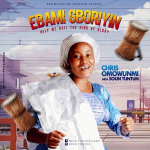 EGBE ORI YIN FUN BABA Upload Your Music Free