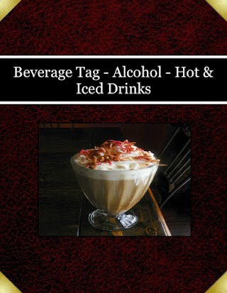 Beverage Tag - Alcohol - Hot & Iced Drinks