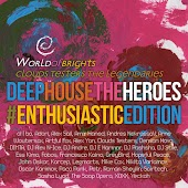 Deep House the Heroes Vol. V Enthusiastic Edition