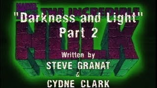 The Incredible Hulk (1996) - DARKNESS AND LIGHT (PART 2)